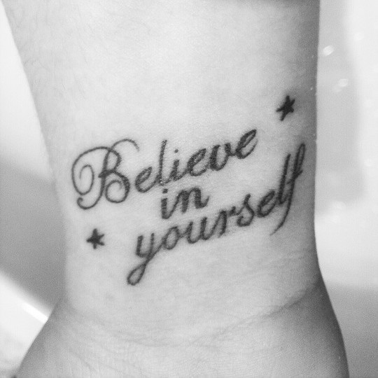 tattoo ink inked tattooed believe in yourself pic photo tagsforlike followme swag. Black Bedroom Furniture Sets. Home Design Ideas
